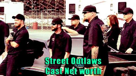 Street Outlaws Cast Net Worth and Salary: Wiki-Bio
