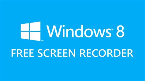 100% Free Windows 8 Screen Recorder And Movie Maker - YouTube