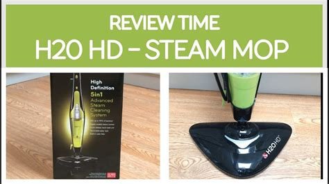 REVIEW TIME: H20 HD STEAM MOP - KILLS 99% GERMS!!! - YouTube