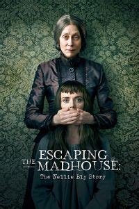 Escaping the Madhouse: The Nellie Bly Story - Film İndir